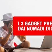gadget preferiti dai nomadi digitali